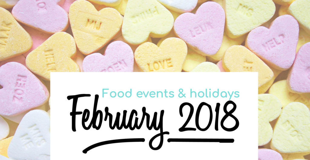 Foodie holidays in February