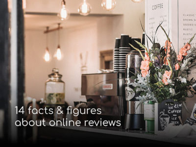 14 facts & figures about online reviews every restaurant owner should read